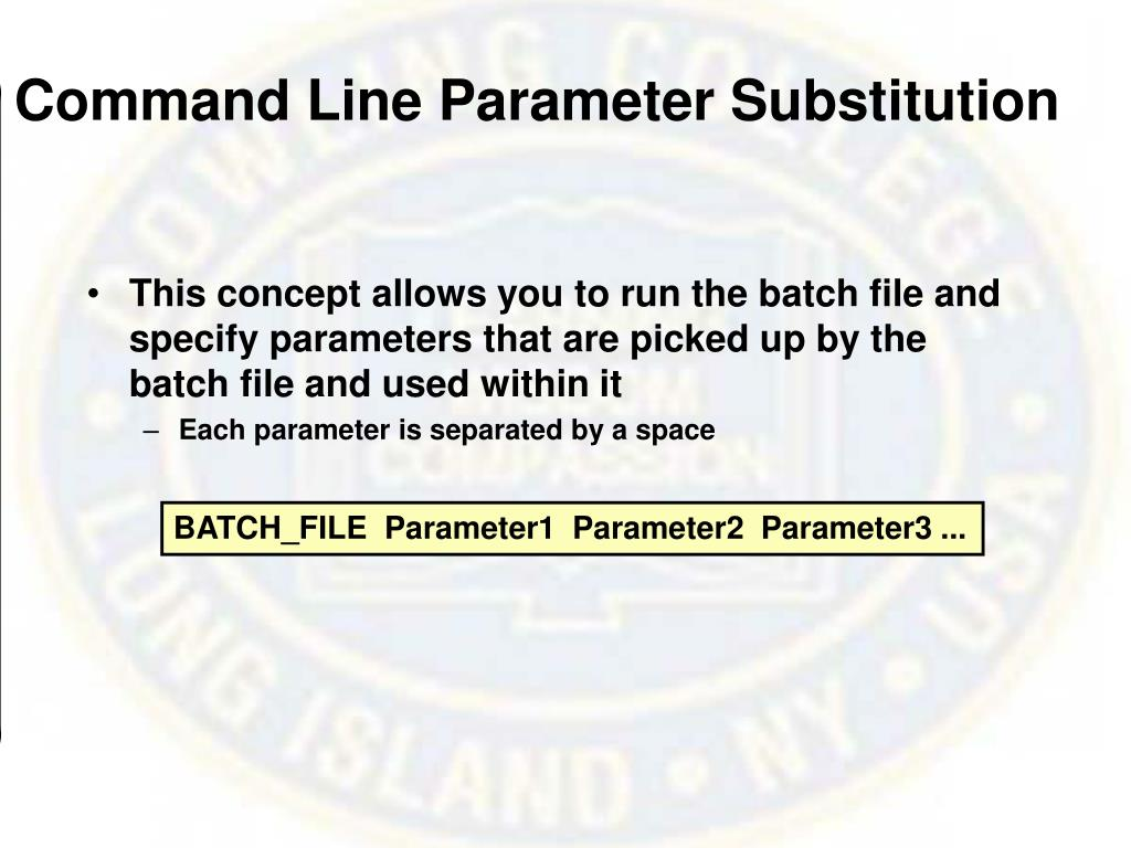 Command Line Parameter Substitution