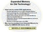 expanded memory an old technology