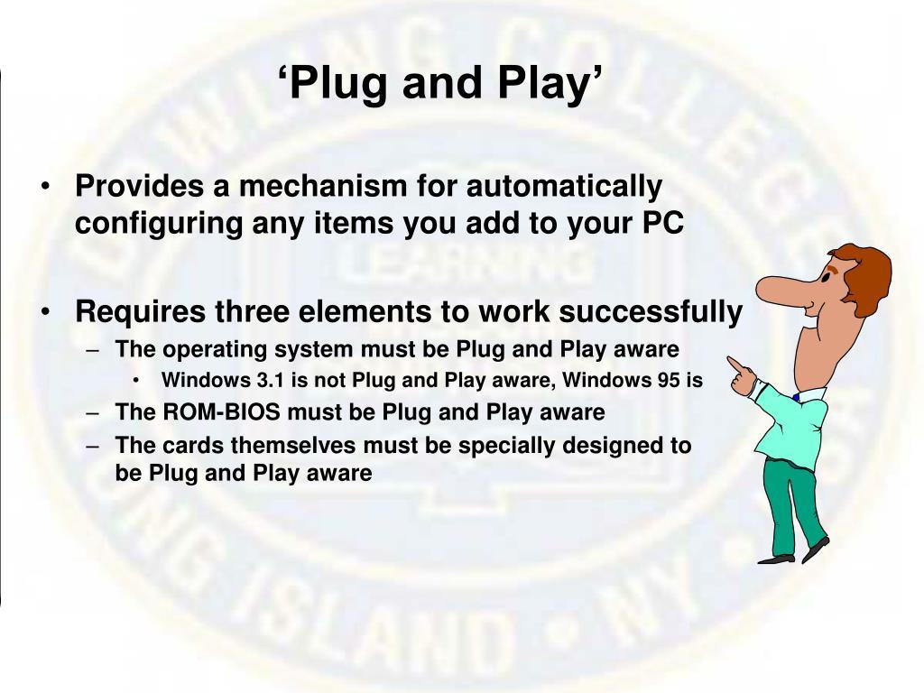 'Plug and Play'