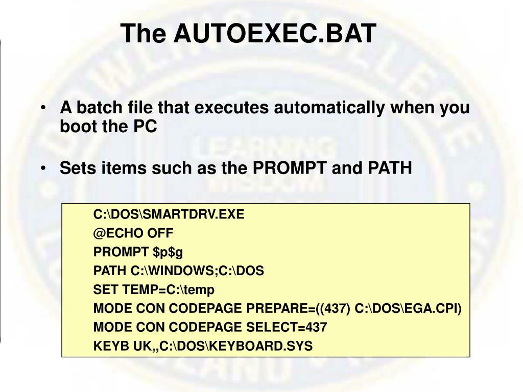 The AUTOEXEC.BAT