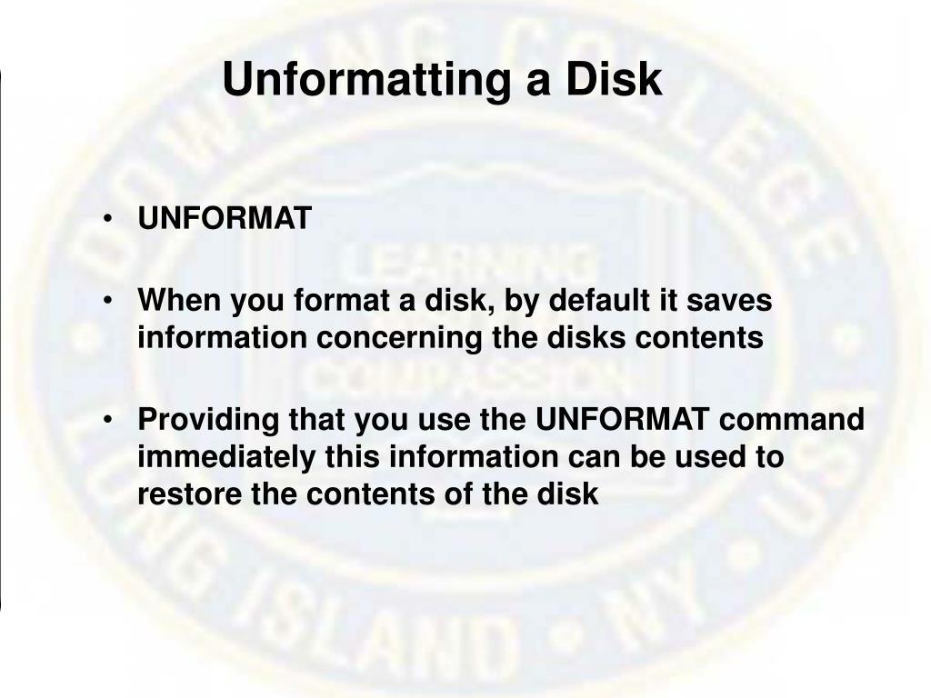 Unformatting a Disk