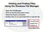 viewing and finding files using the windows file manager
