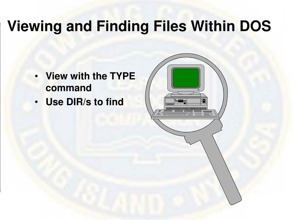 Viewing and Finding Files Within DOS