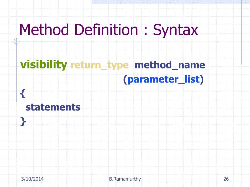 Method Definition : Syntax