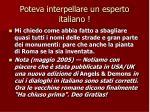 poteva interpellare un esperto italiano