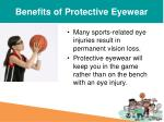 benefits of protective eyewear