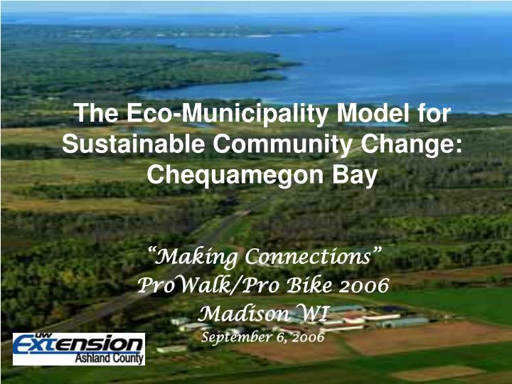 the eco municipality model for sustainable community change chequamegon bay n.
