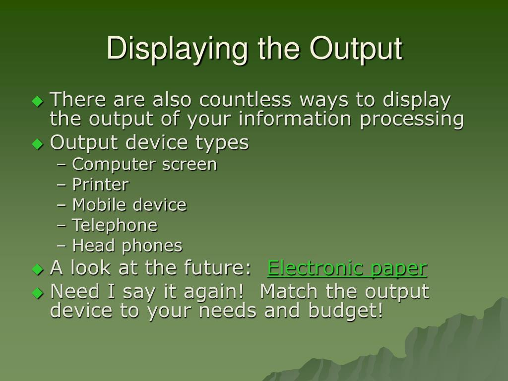 Displaying the Output