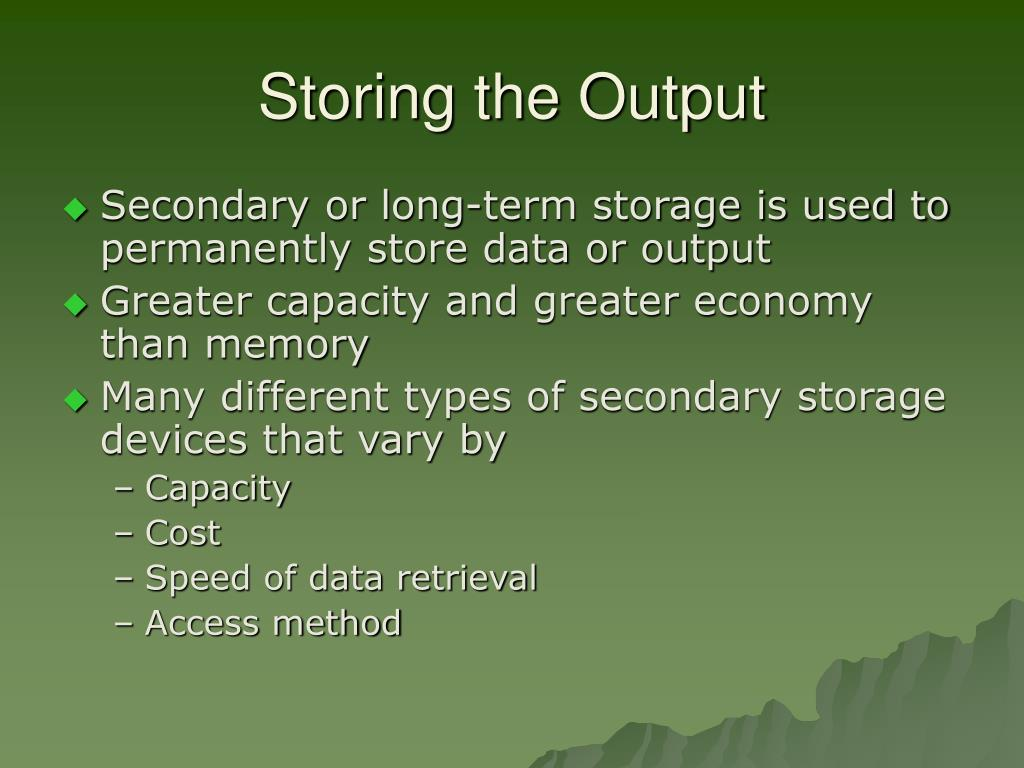 Storing the Output