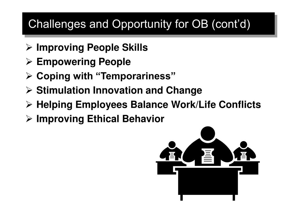 Challenges and Opportunity for OB (cont'd)