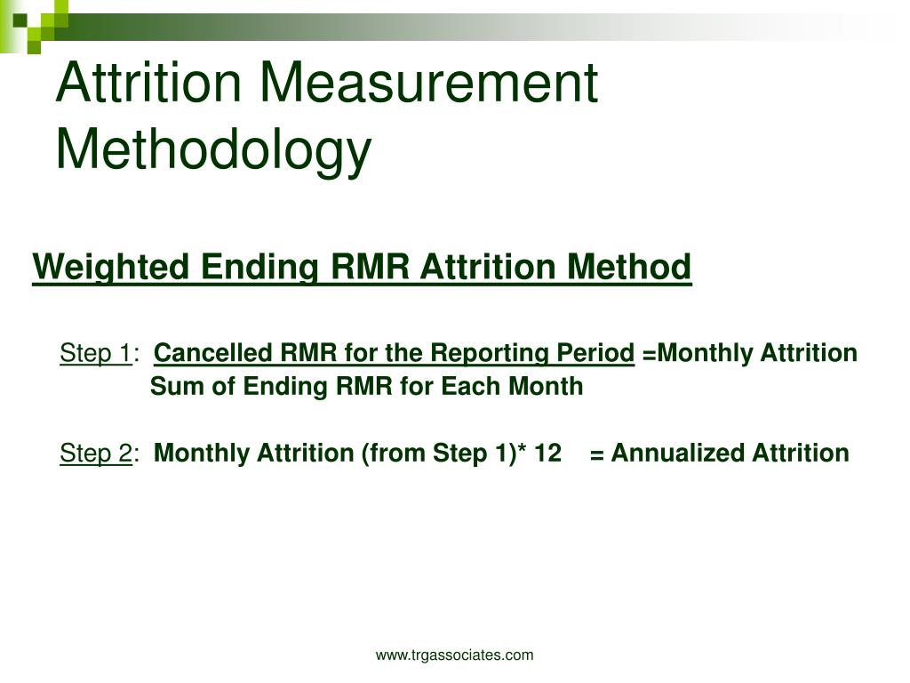 Weighted Ending RMR Attrition Method