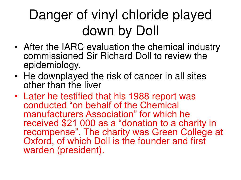Danger of vinyl chloride played down by Doll
