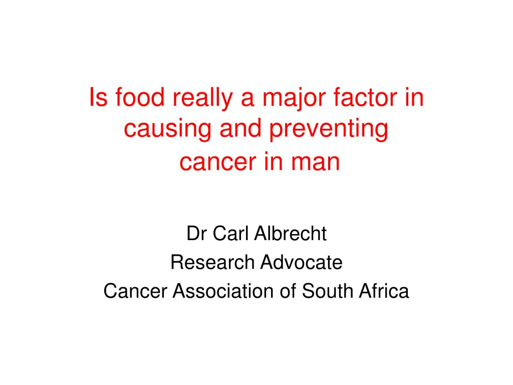 Is food really a major factor in causing and preventing