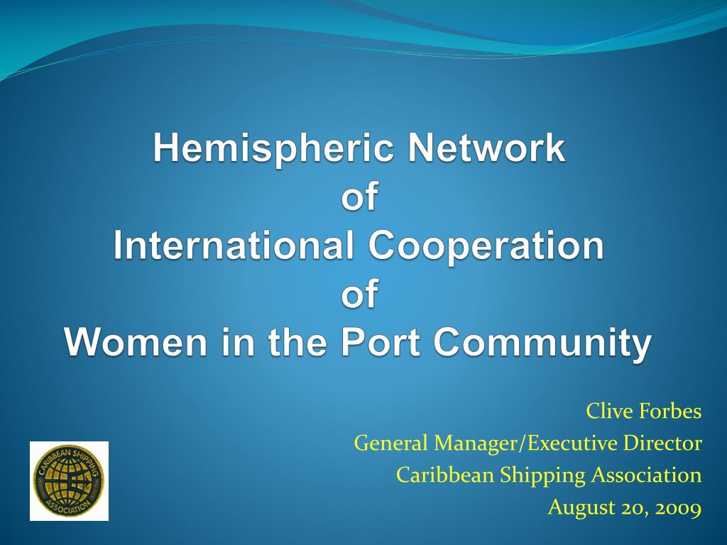 hemispheric network of international cooperation of women in the port community l.