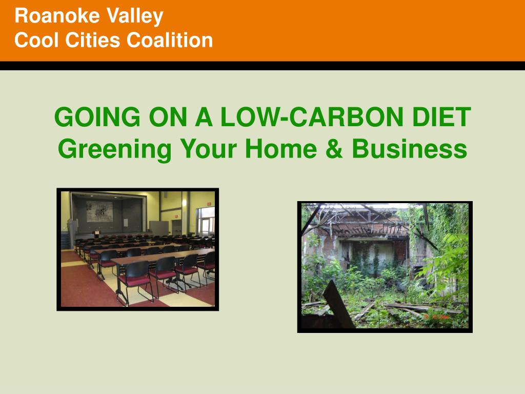 going on a low carbon diet greening your home business l.