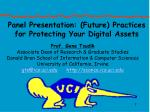 panel presentation future practices for protecting your digital assets