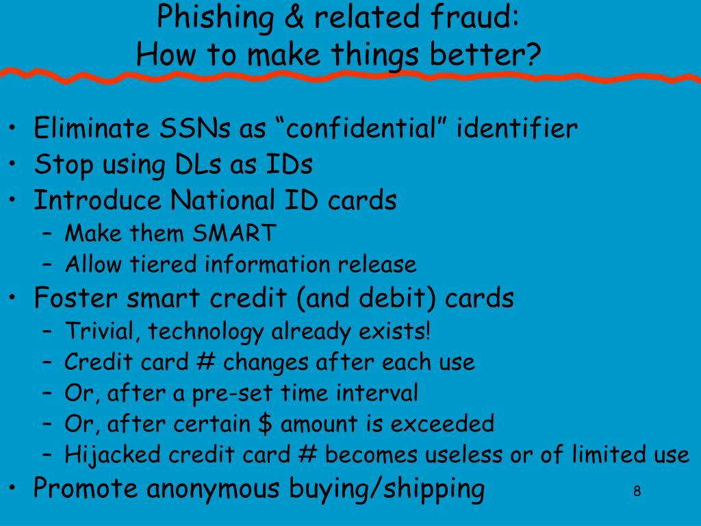 Phishing & related fraud: