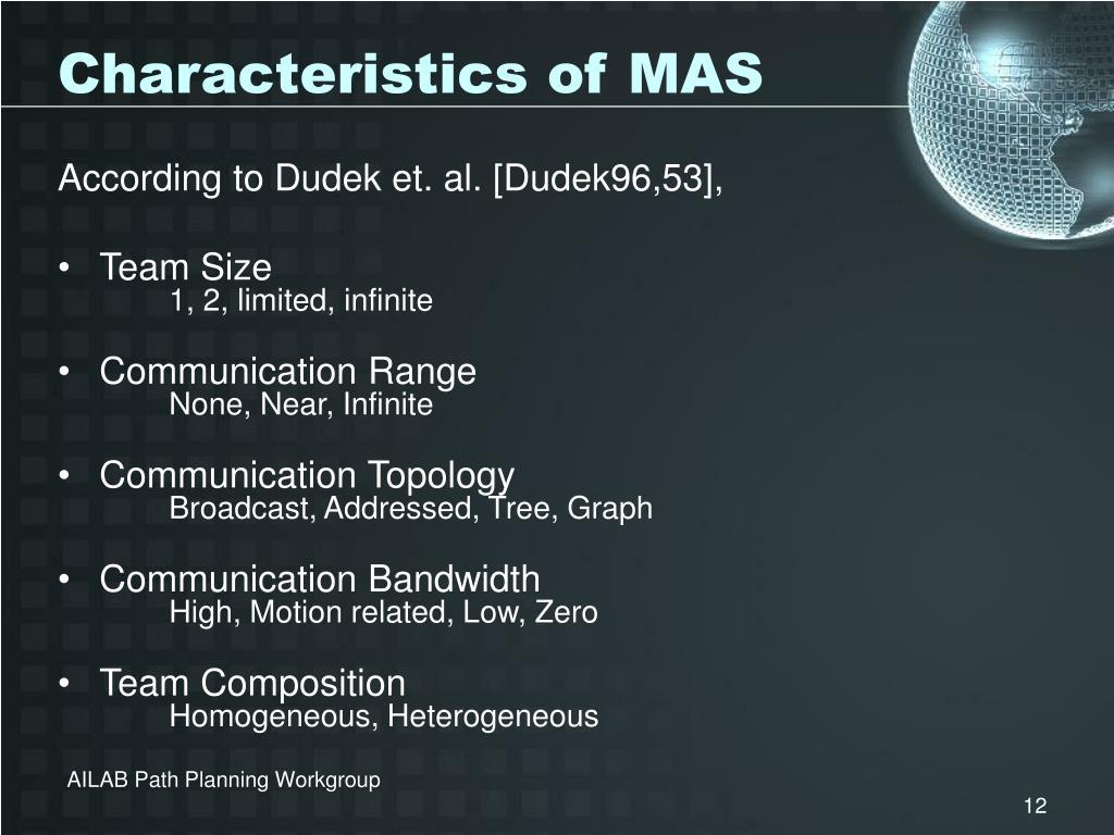 Characteristics of MAS