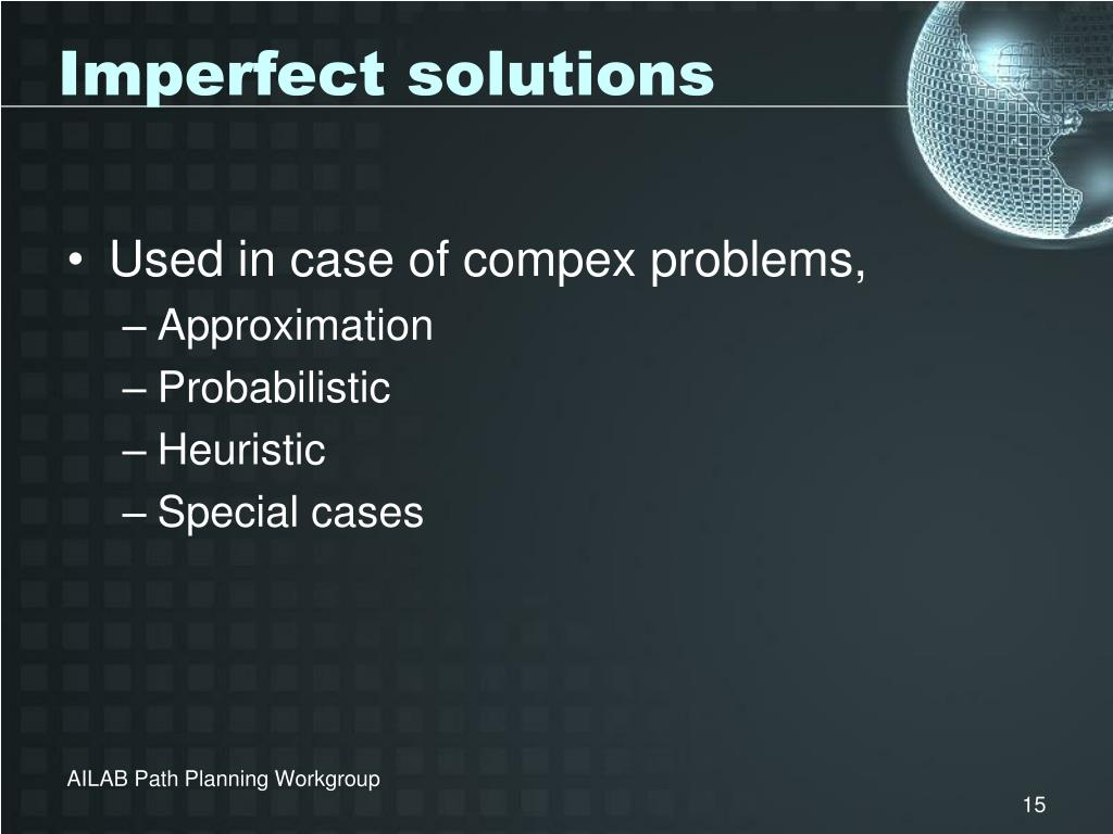 Imperfect solutions