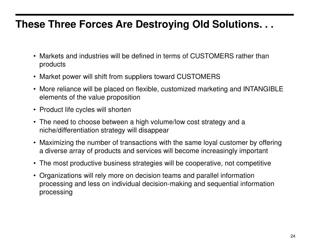 These Three Forces Are Destroying Old Solutions. . .