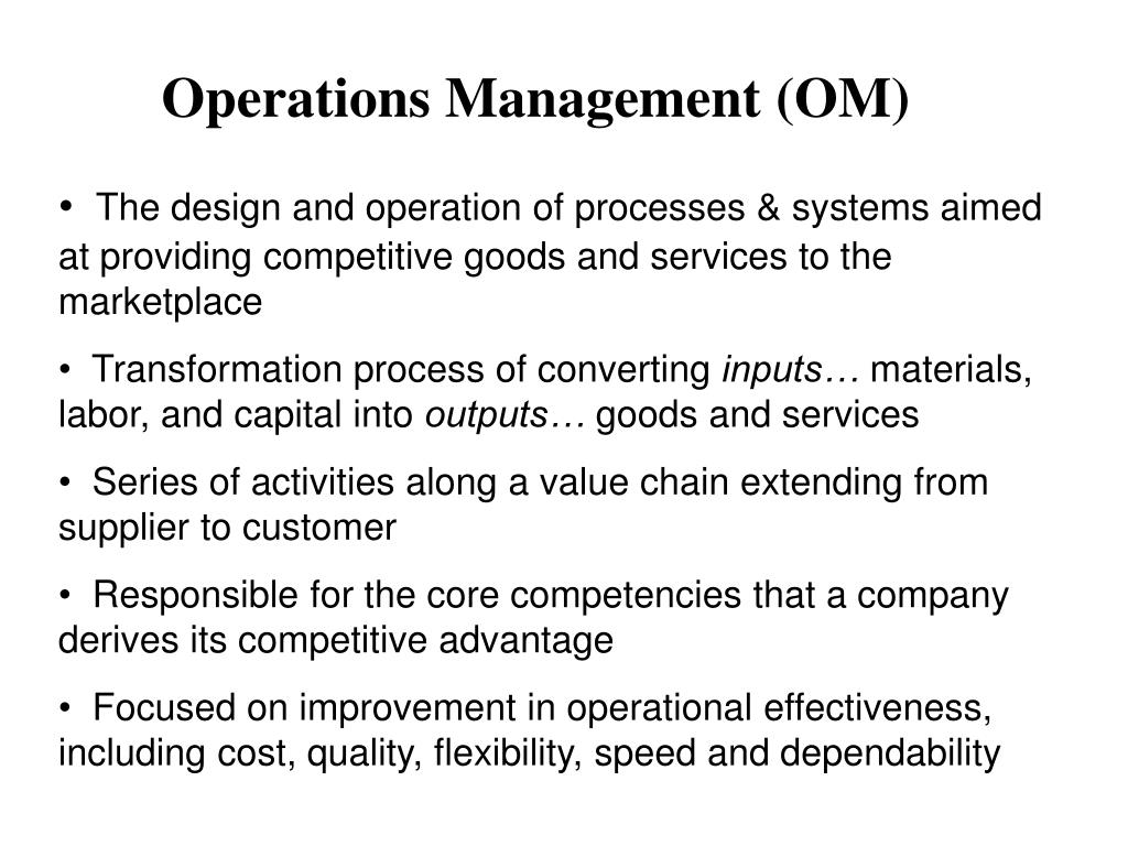 Operations Management (OM)