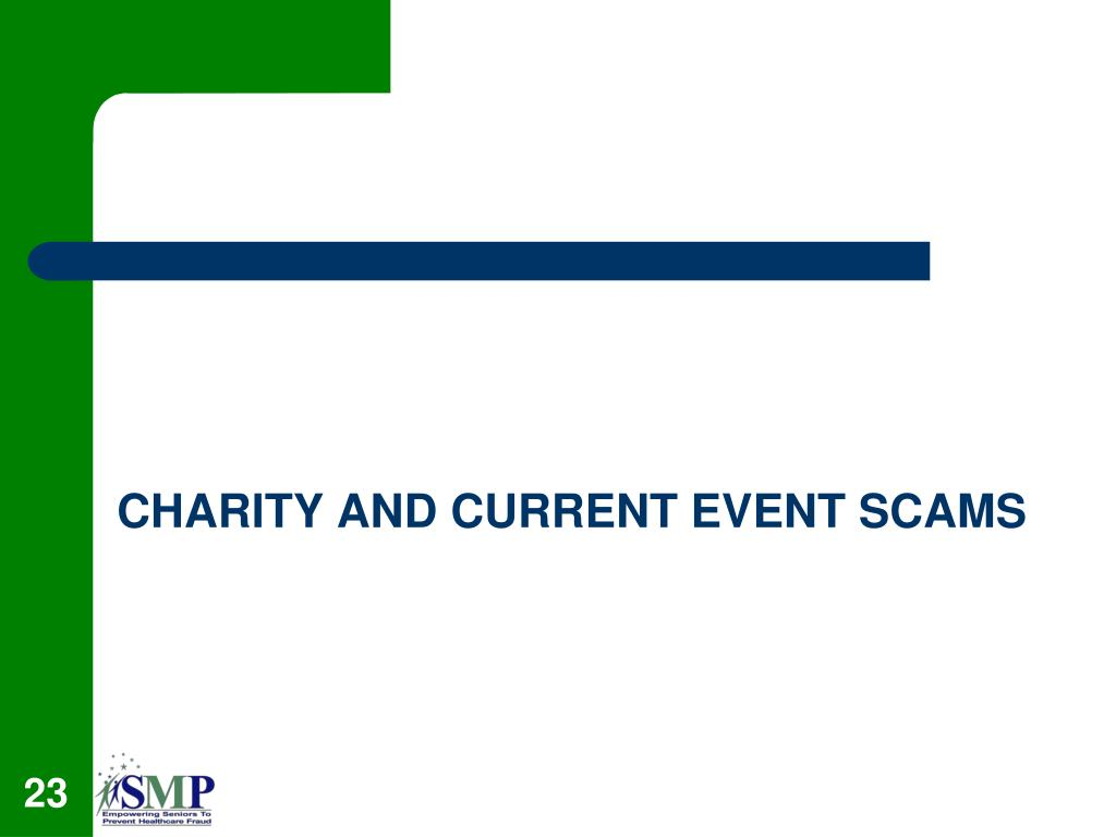 CHARITY AND CURRENT EVENT SCAMS