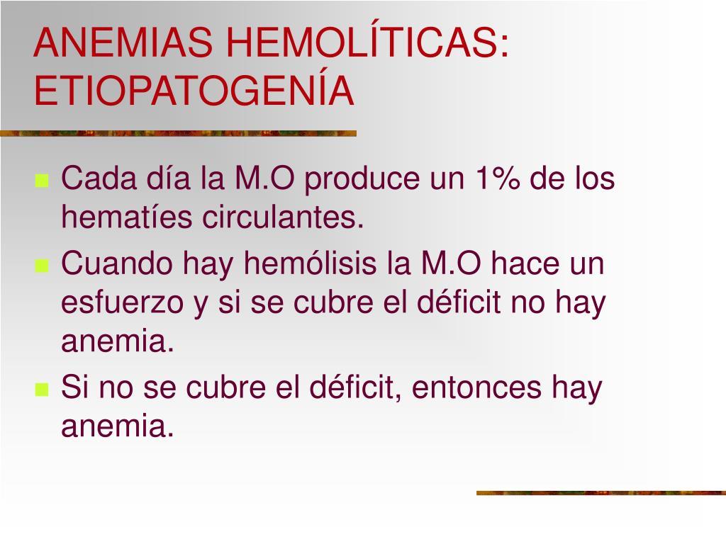 ANEMIAS HEMOLÍTICAS: ETIOPATOGENÍA