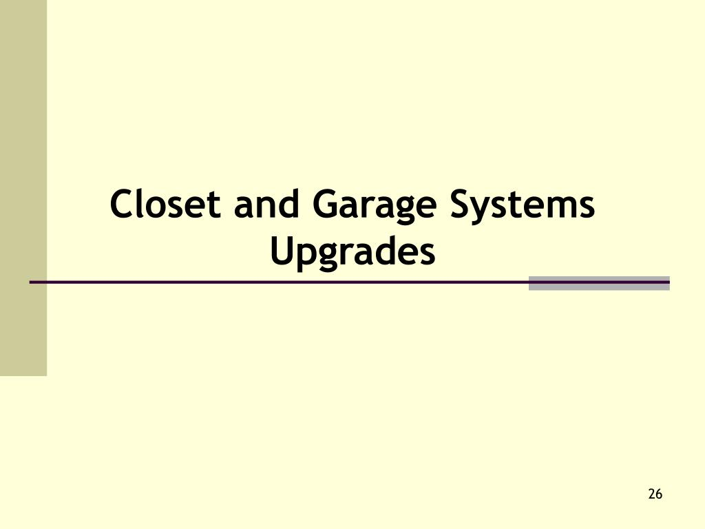 Closet and Garage Systems Upgrades