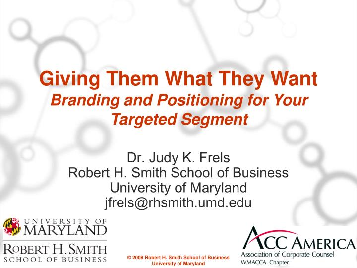 giving them what they want branding and positioning for your targeted segment n.