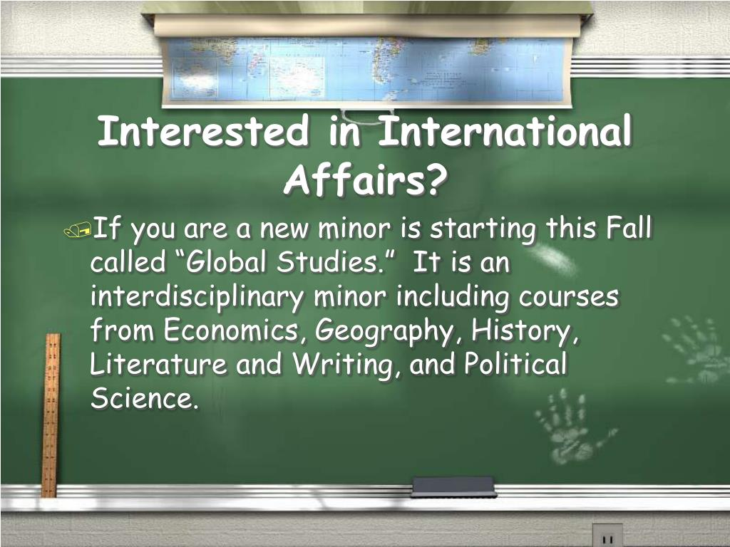 Interested in International Affairs?