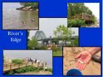 river s edge