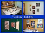 visiting exhibits