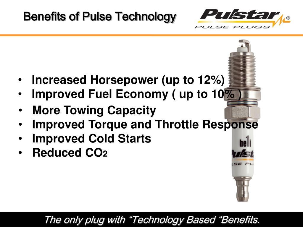 Benefits of Pulse Technology
