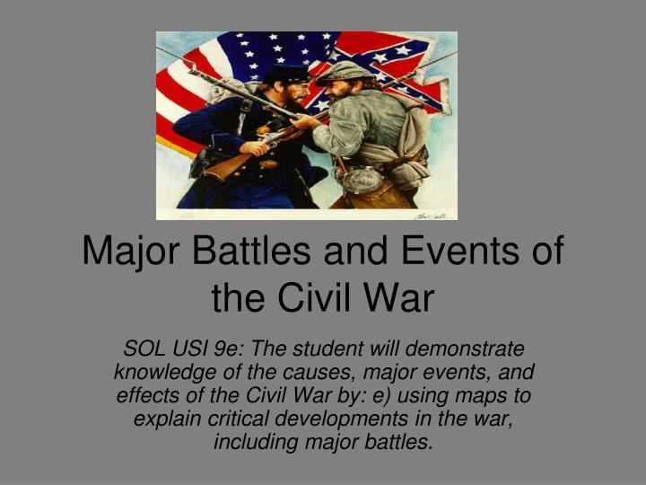 major battles and events of the civil war n.