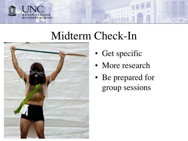 Midterm check in