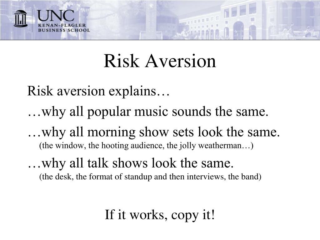 Risk Aversion