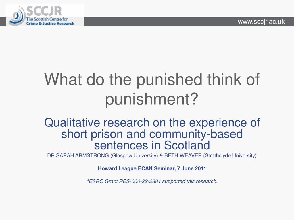 What do the punished think of punishment?