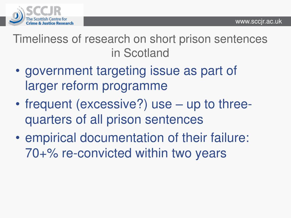 Timeliness of research on short prison sentences in Scotland
