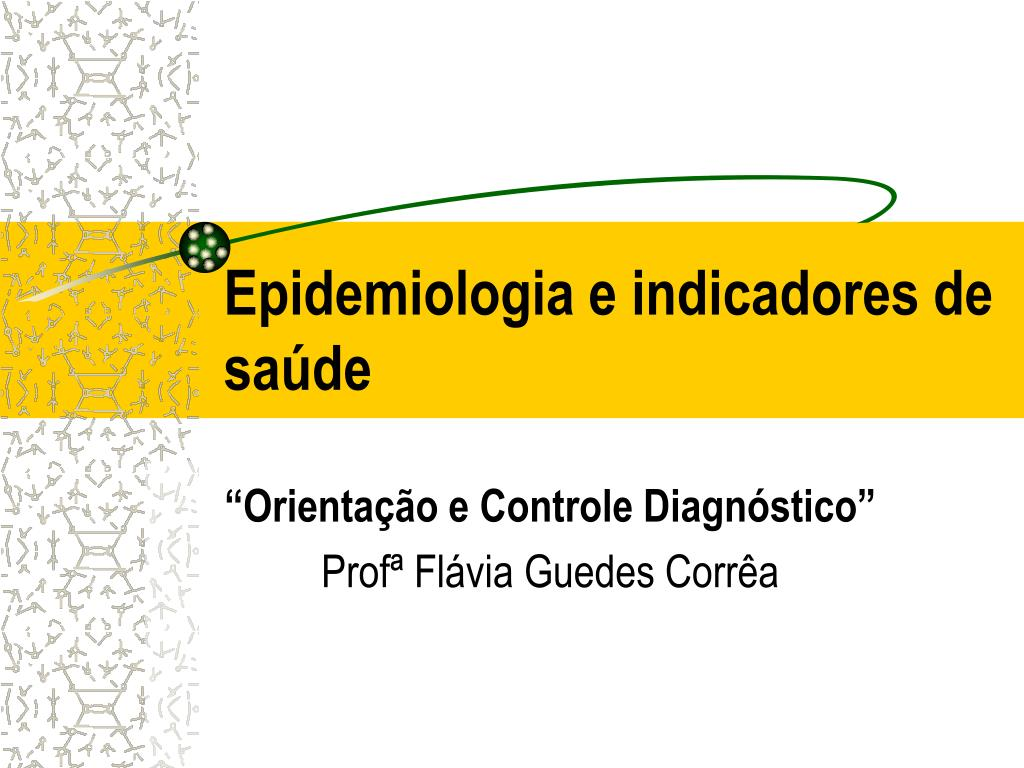 epidemiologia e indicadores de sa de