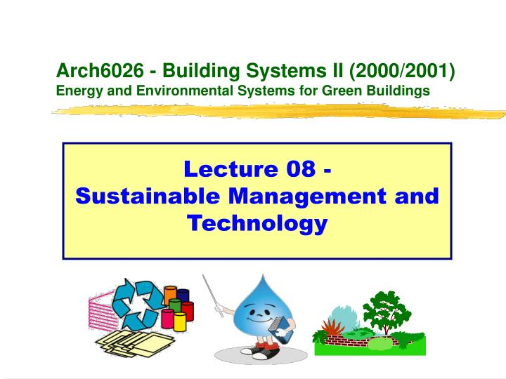 arch6026 building systems ii 2000 2001 energy and environmental systems for green buildings n.