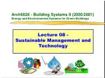 arch6026 building systems ii 2000 2001 energy and environmental systems for green buildings