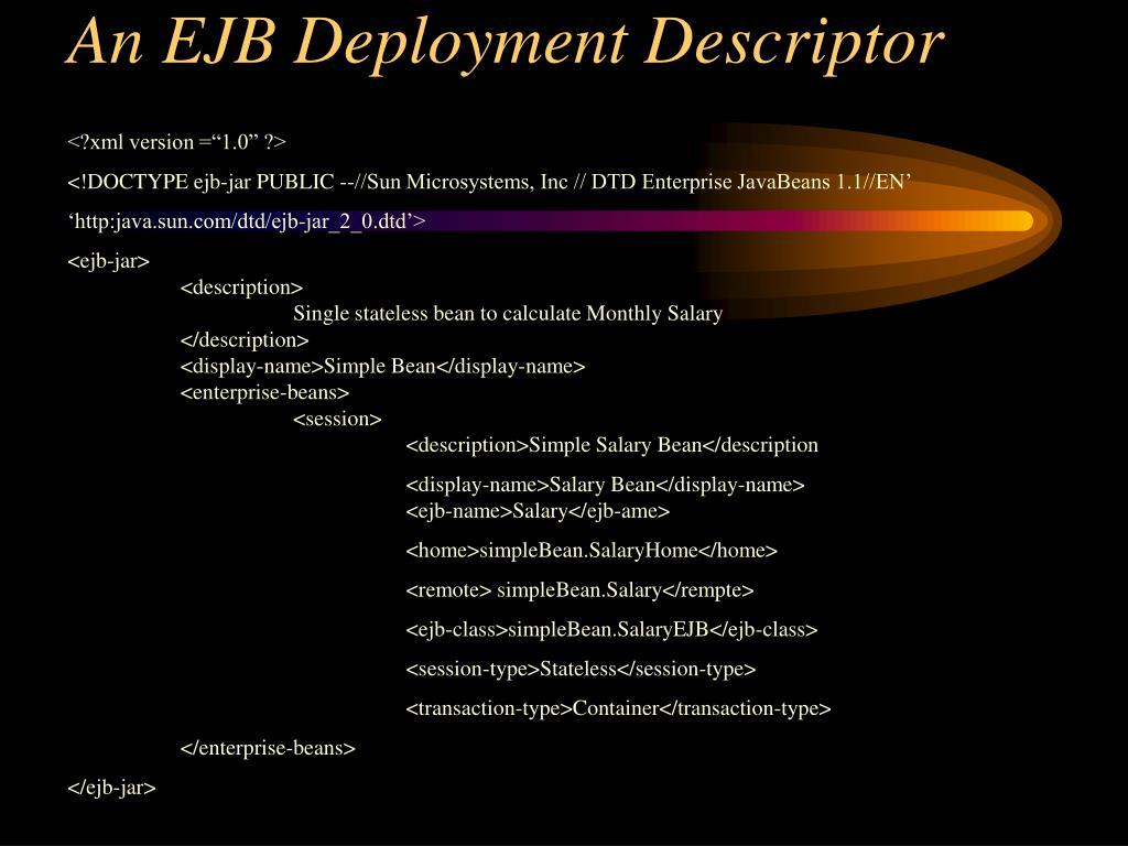 An EJB Deployment Descriptor