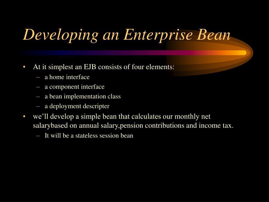 Developing an Enterprise Bean