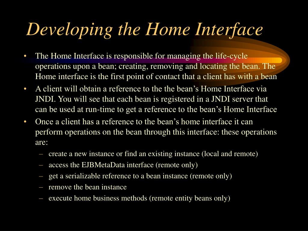 Developing the Home Interface