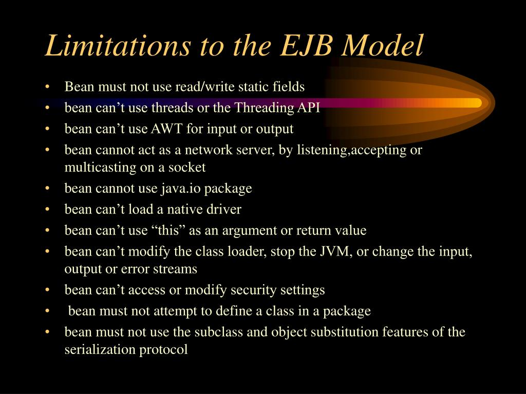 Limitations to the EJB Model