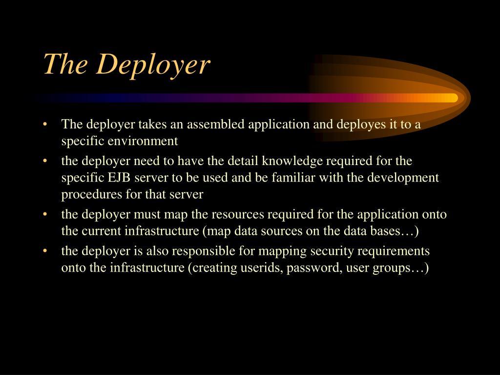 The Deployer