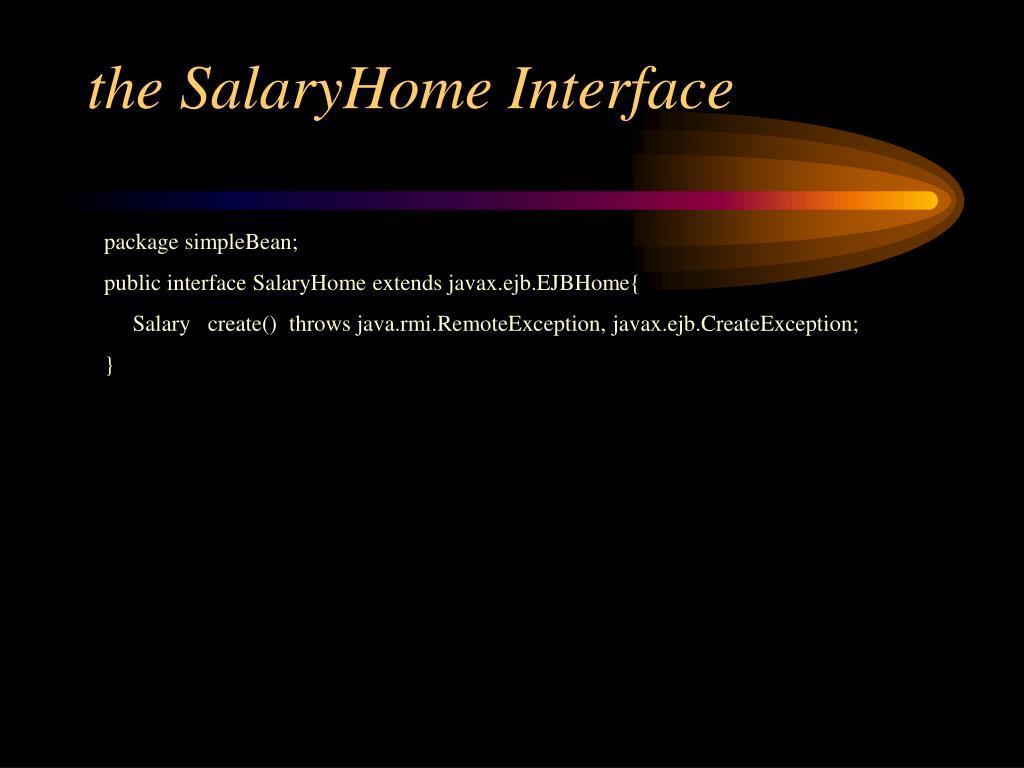 the SalaryHome Interface