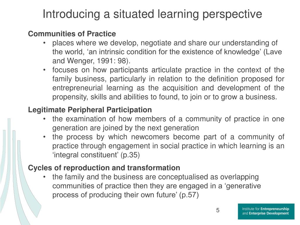 Introducing a situated learning perspective
