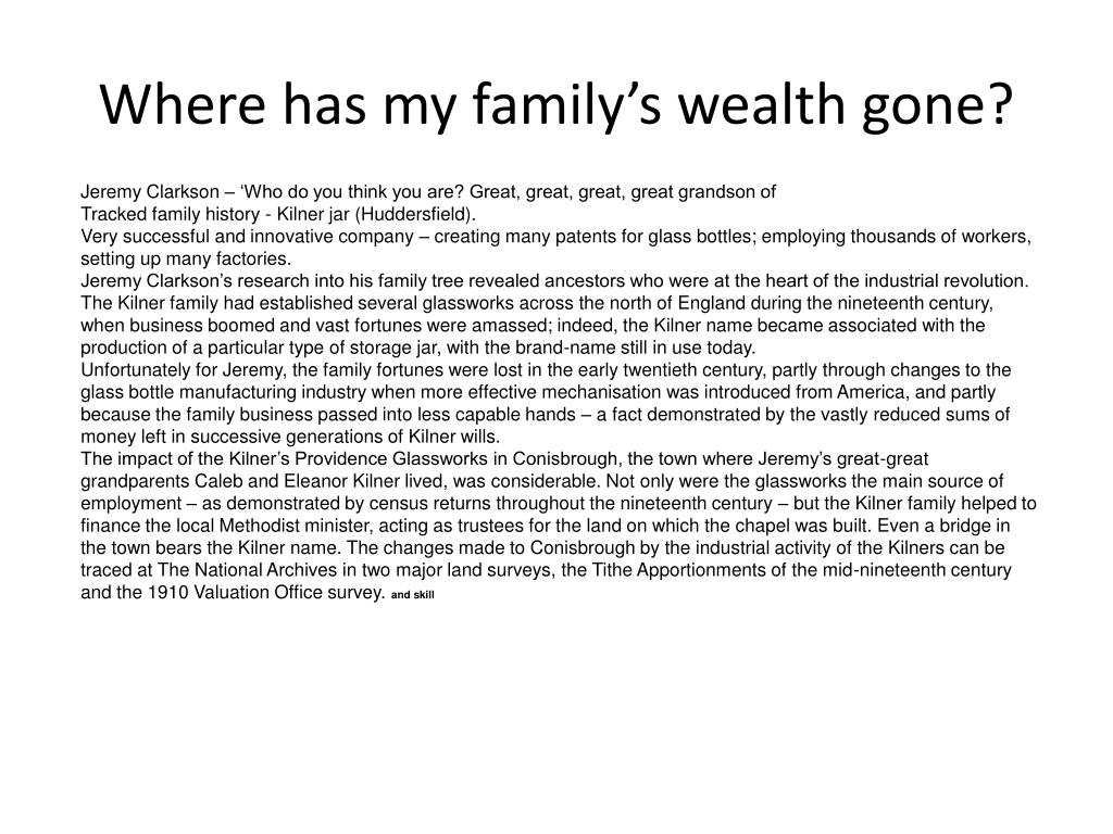 Where has my family's wealth gone?