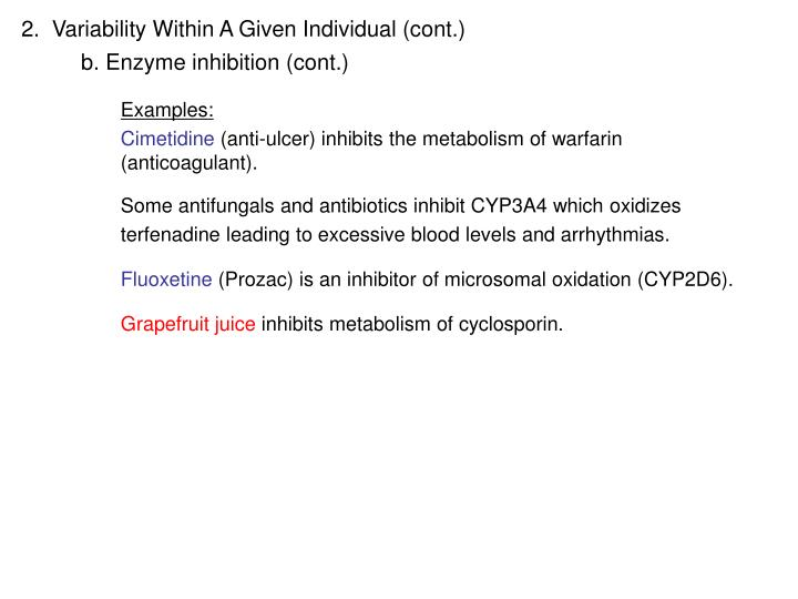 2.  Variability Within A Given Individual (cont.)